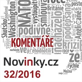 Komentáře Novinky.cz 32/2016
