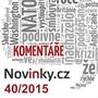 Komentáře Novinky.cz 40/2015