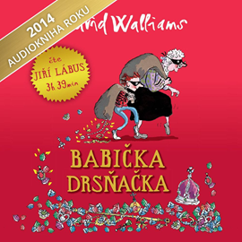 Audiokniha Babička drsňačka  - autor David Walliams   - interpret Jiří Lábus