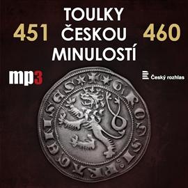 Toulky českou minulostí 451 - 460