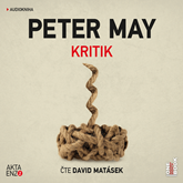 Audiokniha Kritik  - autor Peter May   - interpret David Matásek