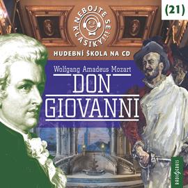Nebojte se klasiky! Hudební škola 21 - Don Giovanni