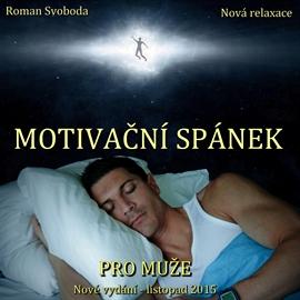 Motivační spánek pro muže