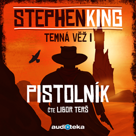 Audiokniha Pistolník - autor Stephen King - interpret Libor Terš