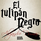 Audiolibro EL TULIPAN NEGRO  - autor Alexander Dumas   - Lee Joan Guarch
