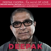 Audiolibro The Secret of Love  - autor Deepak Chopra   - Lee Deepak Chopra