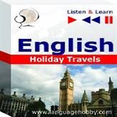 "Audiolibro English in Conversations ""Holiday Travels"" - for French, German, Italian, Japanese, Polish, Russian, Spanish speakers  - autor DIM"