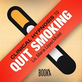 Audiolibro CLINICAL HYPNOSIS TO QUIT SMOKING  - autor Maria Lopéz Mulet   - Lee Faye Hadley