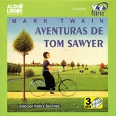 Audiolibro Aventuras De Tom Sawyer  - autor Mark Twain   - Lee Yadira Sanchez - acento latino