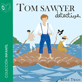 Audiolibro Tom Sawyer detective  - autor Mark Twain   - Lee Pablo López