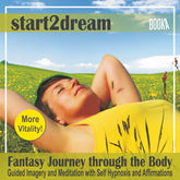 "Audiolibro Guided Meditation ""Fantasy Journey Through The Body""  - autor Nils Klippstein;Frank Hoese   - Lee Allen Logue"