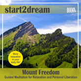 "Audiolibro Guided Meditation ""Mount Freedom""  - autor Nils Klippstein;Frank Hoese   - Lee Allen Logue"
