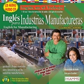 Audiolibro Inglés para Industrias Manufactureras  - autor Stacey Kammerman   - Lee Stacey Kammerman - acento latino