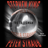 Audiolibro The Talisman  - autor Stephen King;Peter Straub   - Lee Frank Muller