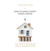 Audiolibro HOW TO SAFELY INVEST IN REAL ESTATE  - autor Vladimir John   - Lee Equipo de actores