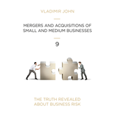 Audiolibro MERGERS AND ACQUSITIONS OF SMALL AND MEDIUM BUSINESSES  - autor Vladimir John   - Lee Equipo de actores