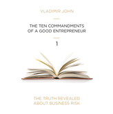 Audiolibro THE TEN COMMANDMENTS OF A GOOD ENTREPRENEUR  - autor Vladimir John   - Lee Equipo de actores