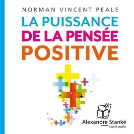 La puissance de la pens e positive d veloppement - Academie du developpement personnel ...