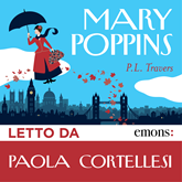Audiolibro Mary Poppins  - autore Pamela Lyndon Travers   - legge Paola Cortellesi