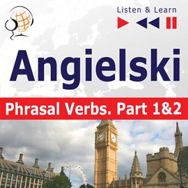 Angielski na mp3 Phrasal Verbs Poziom średnio i zaawansowany