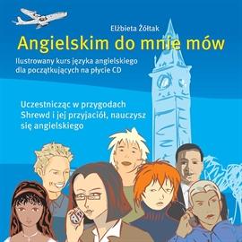 Angielskim do mnie mów - kurs angielskiego dla początkujących (audio)