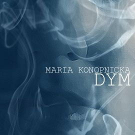 Konopnicka Maria - Dym  [Audiobook PL]