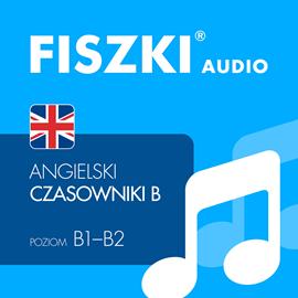 FISZKI audio - j. angielski Czasowniki B