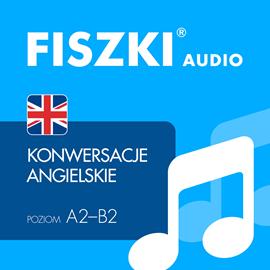 FISZKI audio ? j. angielski ? Konwersacje