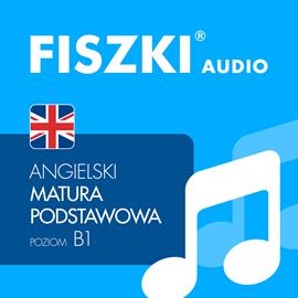 FISZKI audio - j. angielski Matura podstawowa