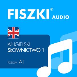 FISZKI audio - j. angielski Slownictwo 1