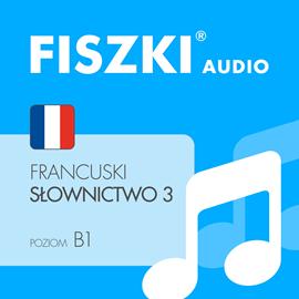 FISZKI - język francuski Słownictwo 3