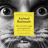 Animal Rationale. Jak zwierzęta mogą nas inspirować?
