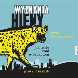 Wyznania hieny. Jak to się robi w brukowcu