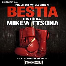 Bestia - historia mike'a Tysona