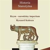 Rzym - narodziny imperium