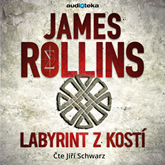 Audiokniha Labyrint z kostí  - autor James Rollins   - interpret Jiří Schwarz