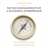 Audiokniha The ten commandments of a successful entrepreneur  - autor Vladimír John   - interpret skupina hercov
