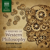 Audiobook A History of Western Philosophy  - author Bertrand Russell   - read by Jonathan Keeble