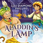 Audiobook Aladdin's Lamp  - author Antoine Galland   - read by Lou Diamond Phillips
