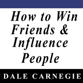 Audiobook How to Win Friends & Influence People  - author Dale Carnegie   - read by Jason Makoy