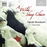 Audiobook A Wild Sheep Chase  - author Haruki Murakami   - read by Rupert Degas