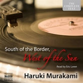 Audiobook South of the Border, West of the Sun  - author Haruki Murakami   - read by Eric Loren