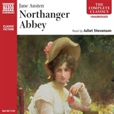 Audiobook Northanger Abbey  - author Jane Austen   - read by Juliet Stevenson