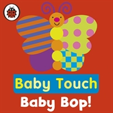 Audiobook Baby Touch: Baby Bop!  - author Ladybird   - read by Ladybird