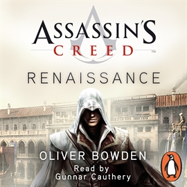 Audiobook Assassin's Creed  - author Oliver Bowden   - read by Anton Gill