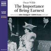 Audiobook The Importance of Being Earnest  - author Oscar Wilde   - read by A group of actors