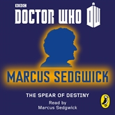 Audiobook Doctor Who: The Spear of Destiny  - author Sedgwick Marcus   - read by Sedgwick Marcus