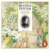 Audiobook Beatrix Potter Artist, Storyteller and Countrywoman  - author Taylor Judy   - read by Patricia Routledge