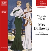 Audiobook Mrs Dalloway  - author Virginia Woolf   - read by Juliet Stevenson