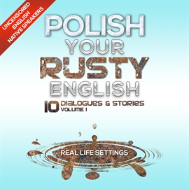 Audiokniha Polish Your Rusty English - Listening Practice 1